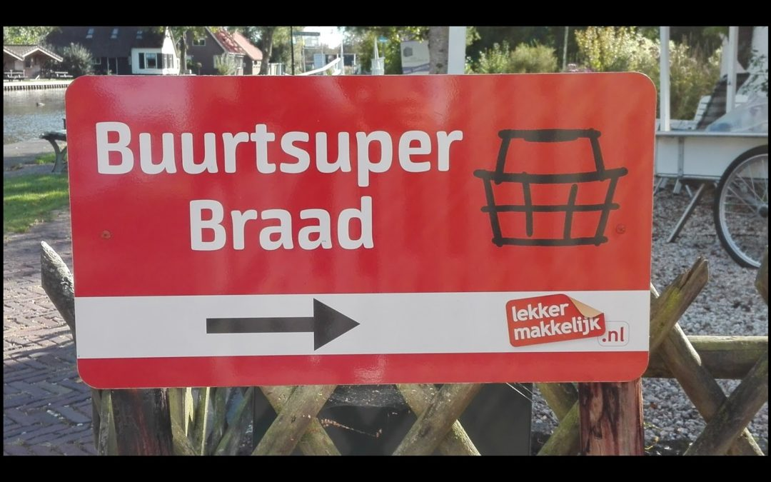 Buurtsuper Braad